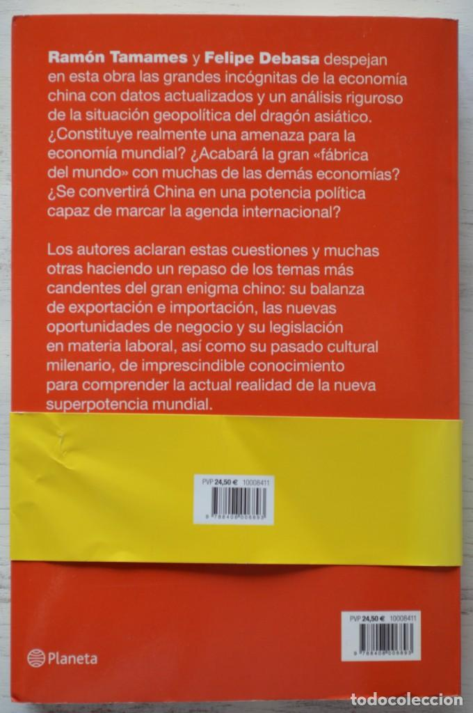 Libros de segunda mano: CHINA TERCER MILENIO EL DRAGÓN OMNIPOTENTE, RAMÓN TAMAMES, FELIPE DEBASA. PLANETA - Foto 2 - 167585260