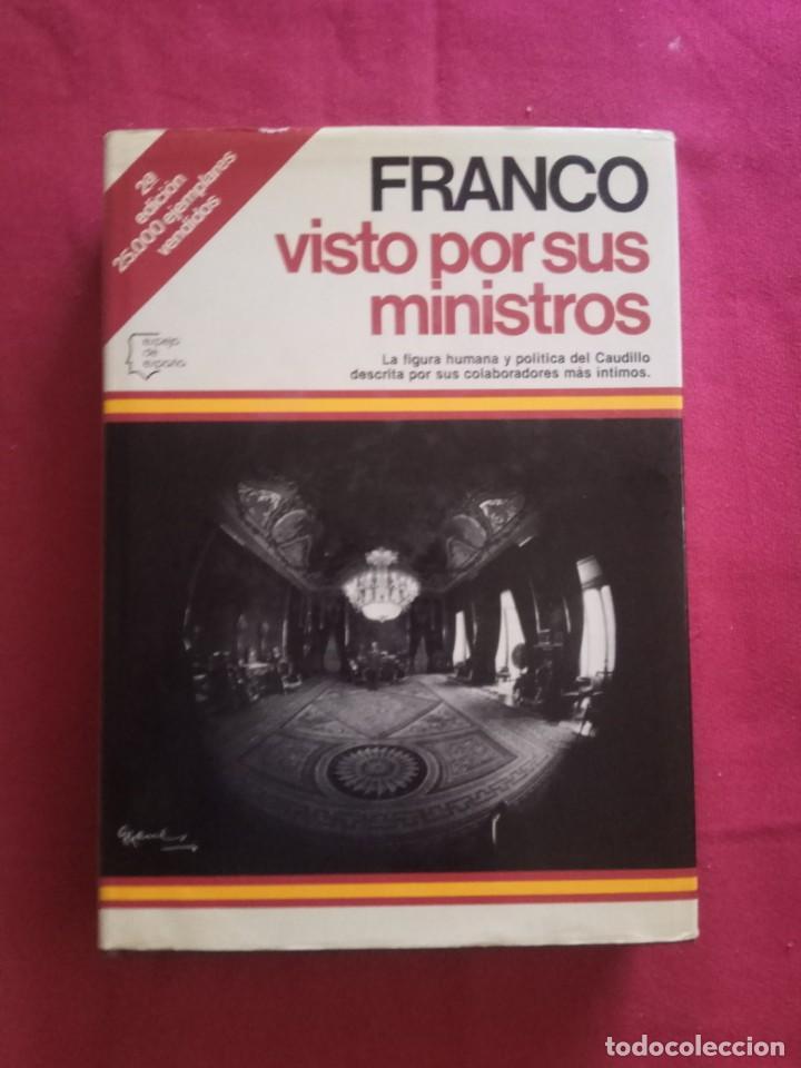 FRANCO VISTO POR SUS MINISTROS. ESPEJO DE ESPAÑA, EDITORIAL PLANETA, 1981. (Libros de Segunda Mano - Pensamiento - Política)
