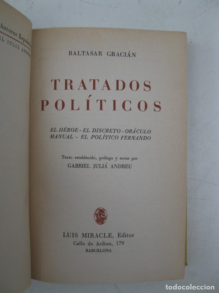 Libros de segunda mano: TRATADOS POLÍTICOS - BALTASAR GRACIÁN - LUIS MIRACLE, EDITOR - AÑO 1941. - Foto 2 - 167716648