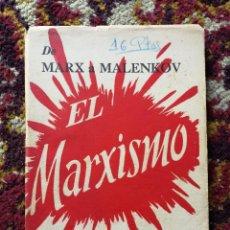 Libros de segunda mano: EL MARXISMO, DE MARX A MALENKOV-( ESTUDIO ANALÍTICO)- DÉLIA MARES, EDITORIAL BELL, 1952. DIFÍCIL!!!. Lote 167861104