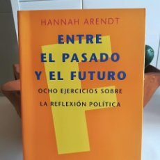 Libros de segunda mano: ENTRE EL PASADO Y EL FUTURO. - HANNAH ARENDT. ED. PENÍNSULA, Nº 250.. Lote 167892861