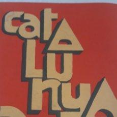 Libros de segunda mano: CATALUNYA, AVUI. IMPRÈS A TOULOUSE 1973. Lote 167935112