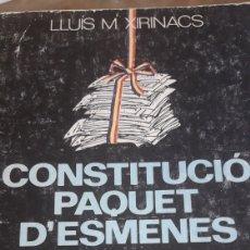 Libros de segunda mano: CONSTITUCIÓ PAQUET D' ESMENES.. XIRINACS LLUÍS M.. Lote 167944760
