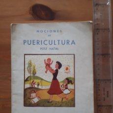 Libros de segunda mano: NOCIONES DE PUERICULTURA SECCIÓN FEMENINA JONS Y FET. Lote 167953576