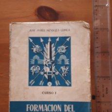 Libros de segunda mano: FORMACIÓN ESPÍRITU NACIONAL CURSO I SECCIÓN FEMENINA JONS Y FET. Lote 167958544