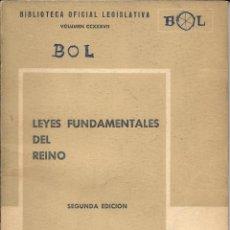 Libros de segunda mano: LEYES FUNDAMENTALES DEL REINO 2ª EDICIÓN-DITORIAL REUS 1971 . Lote 168076928