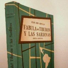 Libros de segunda mano: FABULA DEL TIBURON Y LAS SARDINAS (1961) JUAN JOSE AREVALO - ED. PALESTRA BUENOS AIRES - GUATEMALA. Lote 168089252