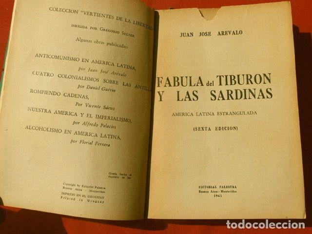 Libros de segunda mano: FABULA DEL TIBURON Y LAS SARDINAS (1961) JUAN JOSE AREVALO - ED. PALESTRA BUENOS AIRES - GUATEMALA - Foto 3 - 168089252