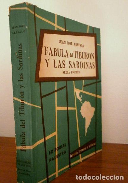 Libros de segunda mano: FABULA DEL TIBURON Y LAS SARDINAS (1961) JUAN JOSE AREVALO - ED. PALESTRA BUENOS AIRES - GUATEMALA - Foto 5 - 168089252