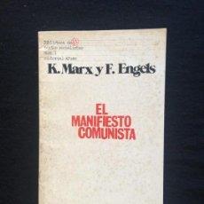 Libros de segunda mano: K. MARX Y F. ENGELS. EL MANIFIESTO COMUNISTA. EDITORIAL AYUSO. MADRID, 1976.. Lote 168150504