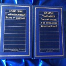 Libros de segunda mano: ÉTICA Y POLÍTICA E INTRODUCCIÓN A LA ECONOMÍA INTERNACIONAL. Lote 168247886