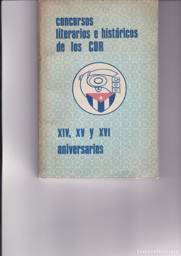 REVOLUCIÓN CUBANA: LIBRO CONCURSOS LITERARIOS E HISTORICOS DE LOS CDR (Libros de Segunda Mano - Pensamiento - Política)