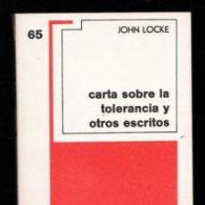 Libros de segunda mano: CARTA SOBRE LA TOLERANCIA Y OTROS ESCRITOS, JOHN LOCKE. Lote 168409162