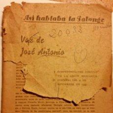 Libros de segunda mano: ASÍ HABLABA LA FALANGE. Lote 168543044