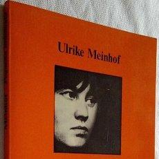 Livres d'occasion: 1977. PEQUEÑA ANTOLOGÍA. ULRIKE MEINHOF. ED. ANAGRAMA. MANUEL SACRISTÁN. POLÍTICA.. Lote 168571009