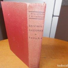 Libros de segunda mano: LIBRO REIVINDICACIONES DE ESPAÑA - 1941. Lote 168622504