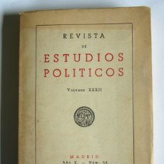 Libros de segunda mano: REVISTA DE ESTUDIOS POLITICOS - Nº 52. 1950 - FRANCISCO JAVIER CONDE ( DIRECTOR ). Lote 168766324
