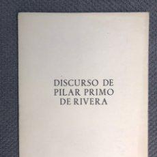 Libros de segunda mano: FALANGE. DISCURSO DE PILAR PRIMO DE RIVERA. XXIII, CONSEJO NACIONAL. GERONA (A.1964). Lote 169135069