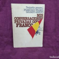 Libros de segunda mano: MIS CONVERSACIONES PRIVADAS CON FRANCO, F. FRANCO SALGADO-ARAUJO, PLANETA, BARCELONA, 1976. Lote 169269616