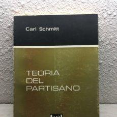 Livres d'occasion: CARL SCHMITT. TEORÍA DEL PARTISANO: ACOTACIÓN AL CONCEPTO DE LO POLÍTICO. Lote 169348884