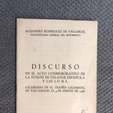 Libros de segunda mano: LIBRO. DISCURSO EN EL ACTO CONMEMORATIVO DE LA FUSIÓN DE FALANGE ESPAÑOLA Y LAS J.O.N.S. (A.1966). Lote 169349874
