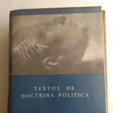 Libros de segunda mano: TEXTOS DE DOCTRINA POLÍTICA/JOSE ANTONIO PRIMO DE RIVERA. Lote 169358758