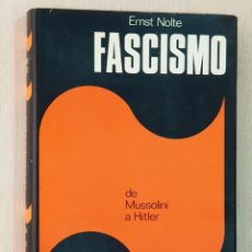 Libros de segunda mano: FASCISMO, DE MUSSOLINI A HITLER - NOLTE, ERNST. Lote 169369728