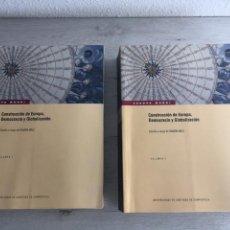 Libros de segunda mano: RAMÓN MAÍZ (ED.). CONSTRUCCIÓN DE EUROPA, DEMOCRACIA Y GLOBALIZACIÓN. 2 VOL.. Lote 169455792