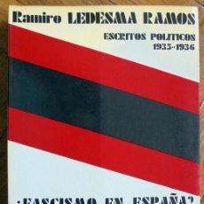 Libros de segunda mano: ¿FASCISMO EN ESPAÑA? LA PATRIA LIBRE, NUESTRA REVOLUCIÓN. ESCRITOS POLÍTICOS 1935-1936. Lote 169822808