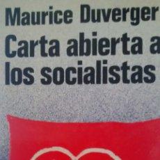 Libros de segunda mano: CARTA ABIERTA A LOS SOCIALISTAS DE MAURICE DUVERGER (MARTINEZ ROCA). Lote 169917944