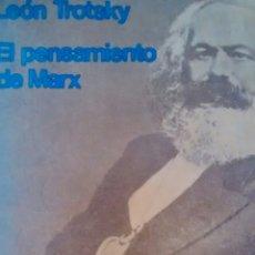 Libros de segunda mano: EL PENSAMIENTO DE MARX DE LEON TROTSKY (ABRAXAS). Lote 169918292