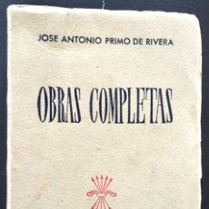 Libros de segunda mano: OBRAS COMPLETAS - JOSÉ ANTONIO PRIMO DE RIVERA - VICESECRETARÍA DE EDUCACIÓN POPULAR AÑO 1945. Lote 170068748