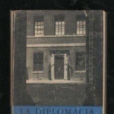 Libros de segunda mano: NICOLSON, HAROLD: LA DIPLOMACIA. TRADUCCIÓN DE ADOLFO ÁLVAREZ BUYLLA. Lote 170178416