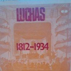 Libros de segunda mano: LUCHAS SOCIALES EN CATALUNYA 1812-1934 DE F. DE SOLA CAÑIZARES(ZERO). Lote 170447224