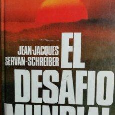 Libros de segunda mano: EL DESAFÍO MUNDIAL. 1980.. Lote 170527144