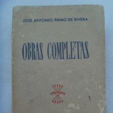 Libros de segunda mano: FALANGE : OBRAS COMPLETAS DE JOSE ANTONIO PRIMO DE RIVERA . FET DE LAS JONS, 1945. Lote 170578774