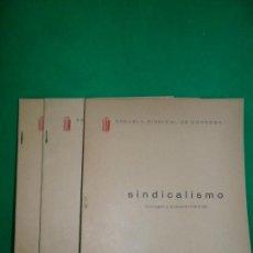Libros de segunda mano: SINDICALISMO, 3 VOLÚMENES, ED. ESCUELA SINDICAL DE CÓRDOBA, 1961. Lote 170857705