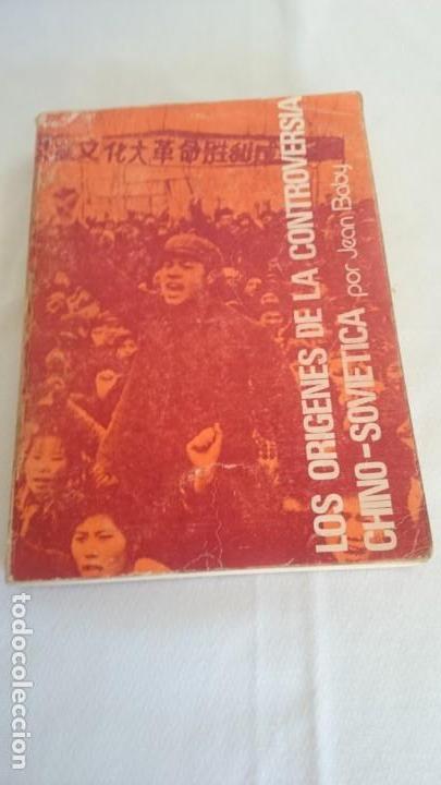 LOS ORÍGENES DE LA CONTROVERSIA CHINO-SOVIETICA1961 (Libros de Segunda Mano - Pensamiento - Política)