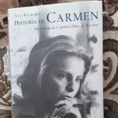 Libros de segunda mano: HISTORIA DE CARMEN (MEMORIAS DE CARMEN DÍEZ DE RIVERA), DE ANA ROMERO. PLANETA 2002. TRANSICION.. Lote 171205074