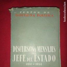 Libros de segunda mano: DISCURSOS Y MENSAJES DEL JEFE DEL ESTADO 1951 - 1954 .. Lote 171545605