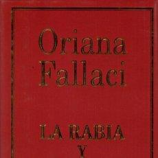 Libros de segunda mano: LA RABIA Y EL ORGULLO / ORIANA FALLACI. Lote 171652859