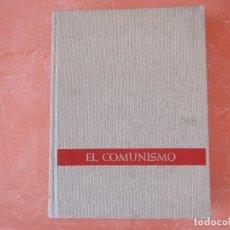Libros de segunda mano: EL COMUNISMO. DE MARX A MAO TSE-TUNG. Lote 171851904