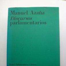 Libros de segunda mano: MANUEL AZAÑA. DISCURSOS PARLAMENTARIOS. 1992. Lote 171963698