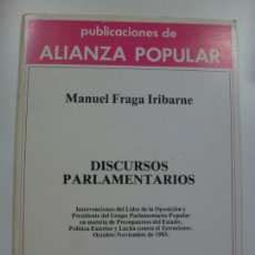 Libros de segunda mano: DISCURSOS PARLAMENTARIOS. MANUEL FRAGA IRIBARNE. . Lote 172061494