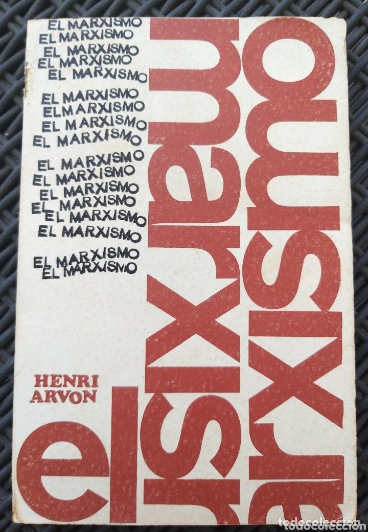 EL MARXISMO. HENRI ARVON. 1966. BIBLIOTECA PROMOCION DEL PUEBLO. MARX. (Libros de Segunda Mano - Pensamiento - Política)