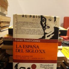 Libros de segunda mano: LA ESPAÑA DEL SIGLO XX. Lote 172140992