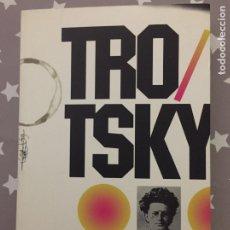 Libros de segunda mano: TROTSKY, LA REVOLUCION PERMANENTE,. Lote 172253817