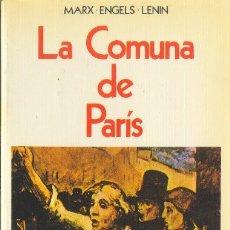 Libros de segunda mano: LA COMUNA DE PARIS. MARX ENGELS LENIN. EDITORIAL REVOLUCIÓN. 1980. Lote 172254143