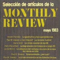 Libros de segunda mano: SELECCIÓN DE ARTÍCULOS DE LA MONTHLY REVIEW. MAYO DE 1983. EDITORIAL REVOLUCIÓN 1983. Lote 172289397