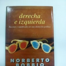 Libros de segunda mano: DERECHA E IZQUIERDA. NORBERTO BOBBIO. . Lote 172292388